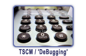 TSCM - Debugging Services